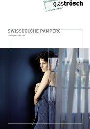 SWISSDOUCHE PAmPERO - Glas Trösch