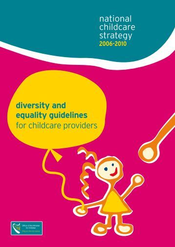 equality in childcare We incorporate equality into our core  the diversity strategy sets out our ambitions for equality and diversity between 2013 and  childcare and parenting.