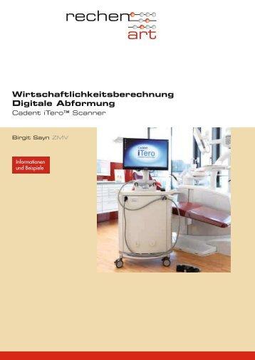 Wirtschaftlichkeitsberechnung Digitale Abformung