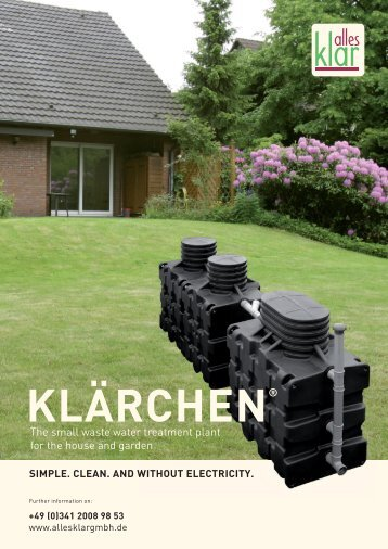 The small waste water treatment plant for the ... - alles klar GmbH