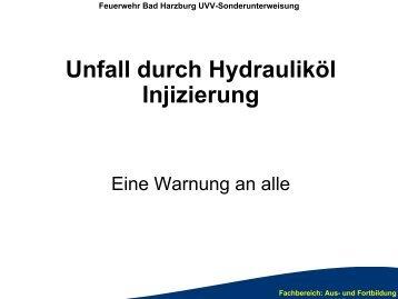Unfall durch Hydrauliköl Injizierung - Kreisfeuerwehrverband Vechta