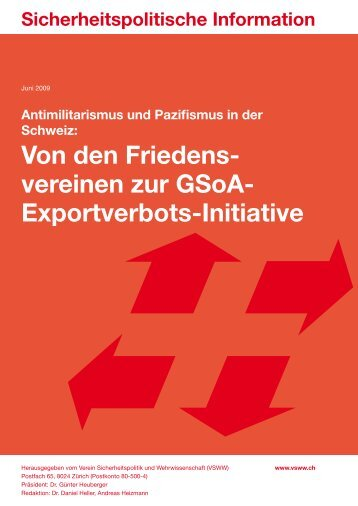 Von den Friedensvereinen zur GSoA-Exportverbots-Initiative ...