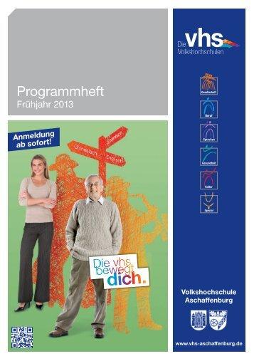 Programmheft 1-2013 PDF - Volkshochschule Aschaffenburg