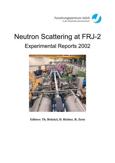 Neutron Scattering At Frj 2 Juwel Forschungszentrum Julich