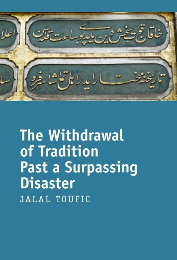 The Withdrawal of Tradition Past a Surpassing Disaster