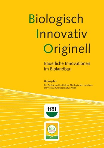 Biologisch Innovativ Originell - Institut für ökologischen Landbau ...