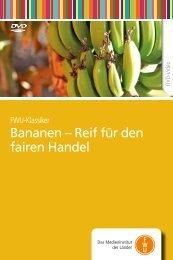 Bananen – Reif für den fairen Handel - FWU