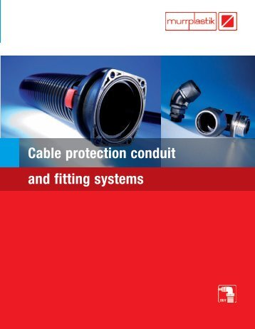 Cable protection conduit and fitting systems - Murrplastik