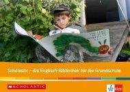 Scholastic – die Englisch-Bibliothek für die ... - Ernst Klett Verlag