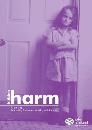 hidden harm - Next Steps: Supporting Children Working with Parents