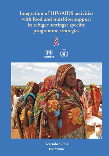 Integration of HIV/AIDS activities with food and nutrition support in ...
