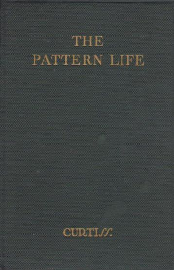 Curtiss FH and HA The Pattern Life 2nd - Order of Christian Mystics