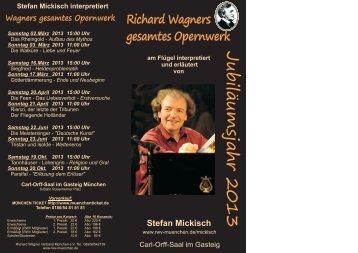 Stefan Mickisch interpretiert Wagners gesamtes Opernwerk in ...