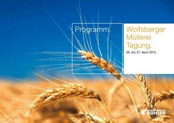 Programm. Wolfsberger Müllerei Tagung. - delix