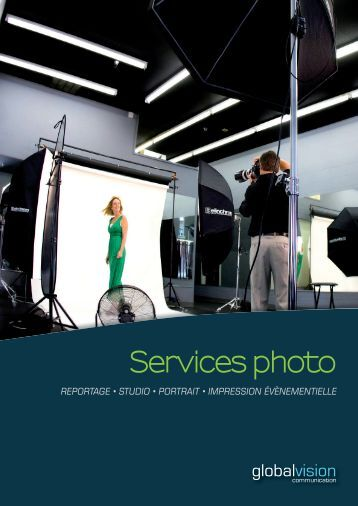 Services photo REPORTAGE • STUDIO • PORTRAIT • IMPRESSION