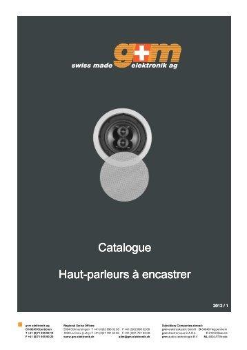 Catalogue Catalogue Haut-parleurs à encastrer ... - g+m elektronik ag