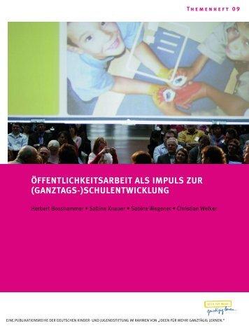 öffentlichkeitsarbeit als impuls zur (ganztags-)schulentwicklung