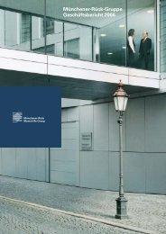 Münchener-Rück-Gruppe: Geschäftsbericht 2006 - Munich Re