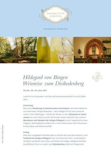 Hildegard von Bingen Weinreise zum Disibodenberg - beim Reise ...