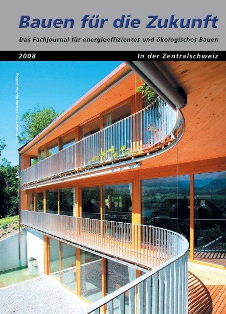 Bauen für die Zukunft - Zentralschweiz 2008 - Lika-Media-Consulting
