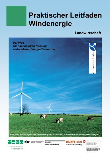 Praktischer Leitfaden Windenergie - Schweizerischer Bauernverband