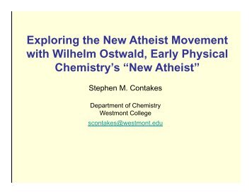 Exploring the New Atheist Movement with Wilhelm Ostwald, Early ...