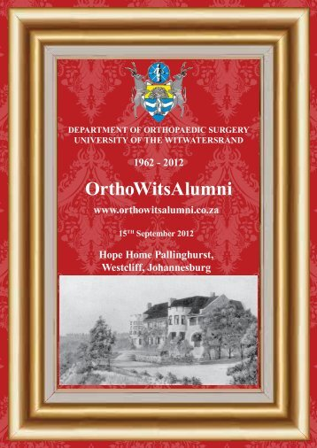 download Wits Reunion 2012 Festschrift .pdf - Ortho Wits Alumni