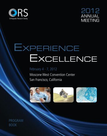 Experience Excellence - Orthopaedic Research Society