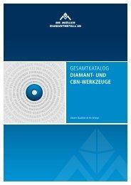 Dr. Müller DIAMANTMETALL ® AG, Diamant- und CBN ...