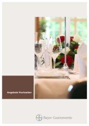 Angebote Hochzeiten - Bayer Gastronomie GmbH