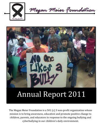 Annual Report 2011 - Megan Meier Foundation