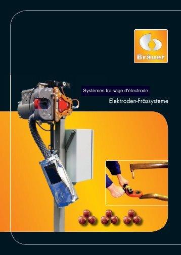 Elektroden-Frässysteme - Bräuer Systemtechnik GmbH