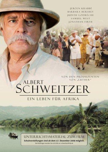 unterrichtsmaterial zum film - Albert-Schweitzer-Komitee eV Weimar ...
