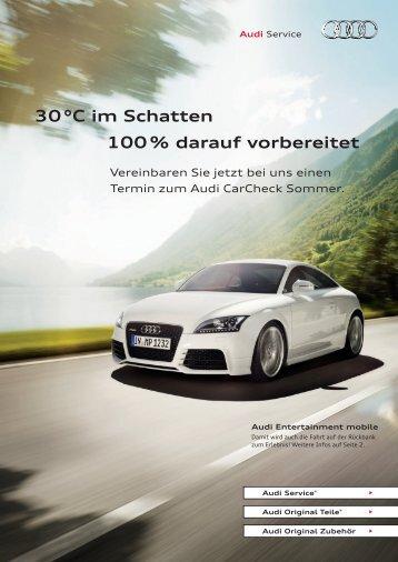 30 °C im Schatten 100 % darauf vorbereitet - Audi