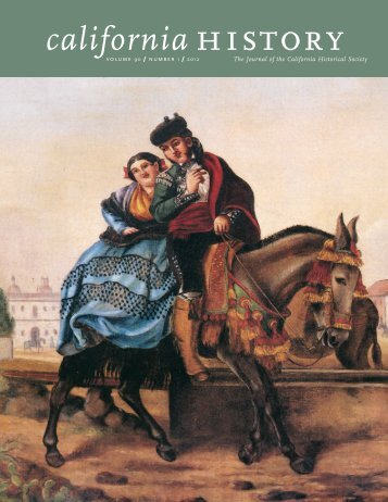 Volume 90, Number 1 - California Historical Society