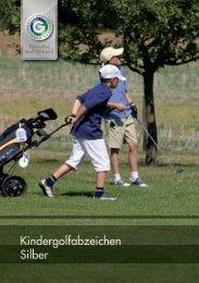 Kindergolfabzeichen Silber - Golfclub Rheinblick