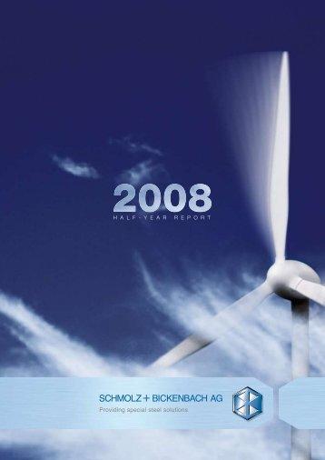 Half-year Report 2008 - Schmolz + Bickenbach AG