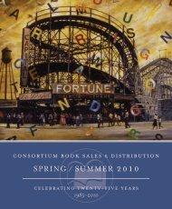 SPRING / SUMMER 2010 - Consortium Book Sales & Distribution