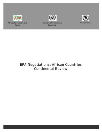 EPA Negotiations: African Countries Continental ... - African Union