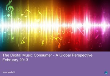 The Digital Music Consumer - A Global Perspective February 2013