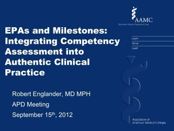 EPAs and Milestones: Integrating Competency Assessment into ...
