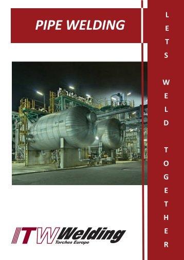 PIPE WELDING - ITW Welding