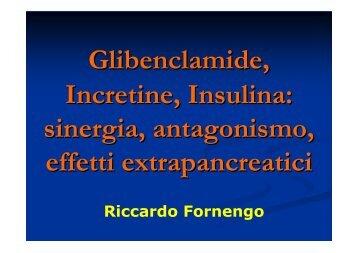 Glibenclamide, Incretine, Insulina: sinergia, antagonismo, effetti ...