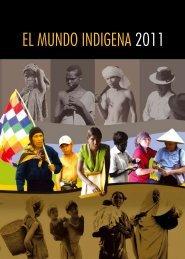 EL MUNDO INDIGENA 2011 - iwgia