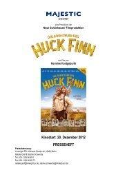 HUCK FINN Presseheft [*.pdf] - MAJESTIC FILMVERLEIH ...