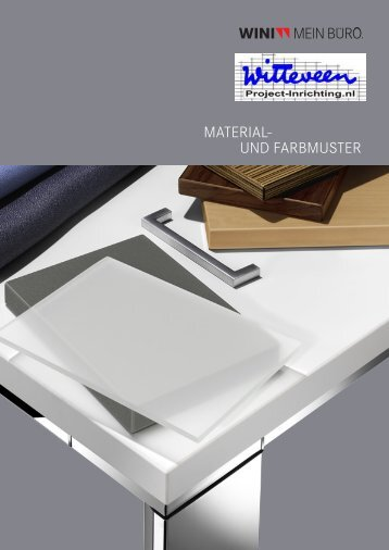 MATERIAL- UND FARBMUSTER - Witteveen Projectinrichting