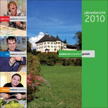 Jahresbericht 2010 - anderskompetent in Oberrain