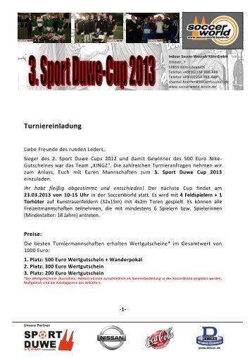 3. Sport Duwe-Cup - Soccer World Köln