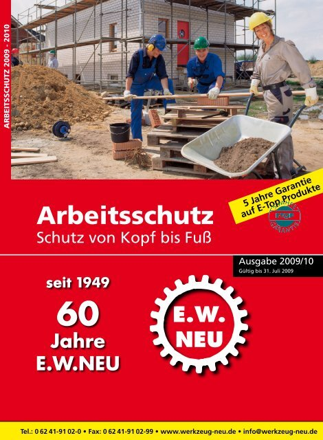 Arbeitsschutz 2009 / 2010 - E.W. NEU GmbH