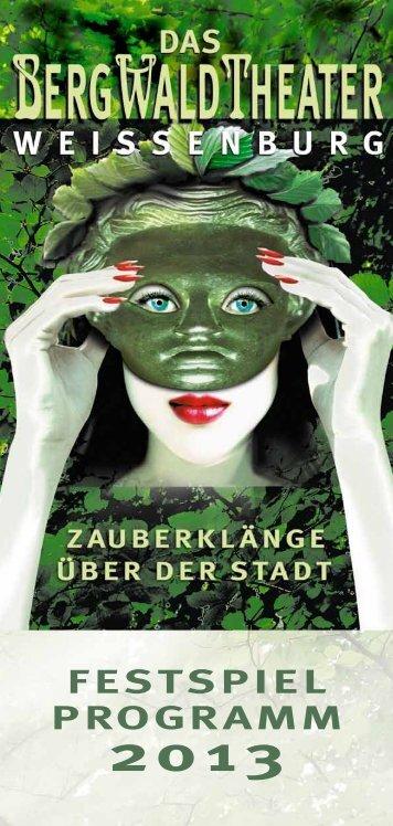Bergwaldtheater-Programm 2013 - Stadt Weißenburg
